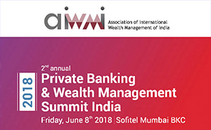 Private Banking & Wealth Management Summit India 2018